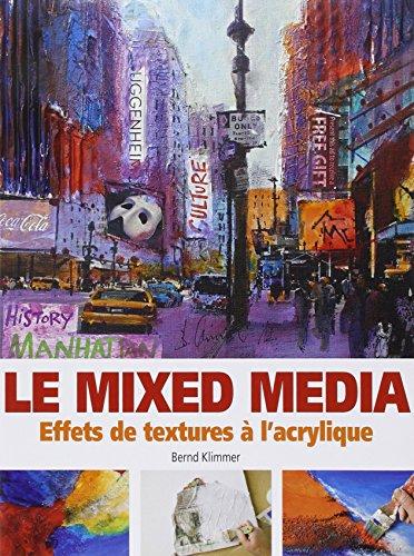 Le mixed media : Effets de textures à l'acrylique