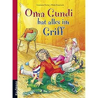 Oma Gundi hat alles im Griff