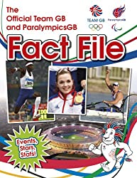 The Official Team GB and ParalympicsGB Fact File (London 2012)