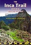 Inca Trail, Cusco & Machu Picchu (Trailblazer Inca Trail, Cusco & Machu Picchu)