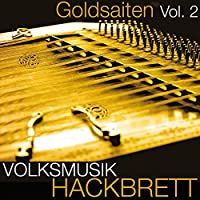 Volksmusik Hackbrett (Goldsaiten Vol. 2)