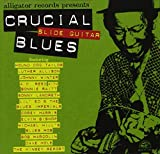 Crucial Slide Guitar Blues [Import Allemand]