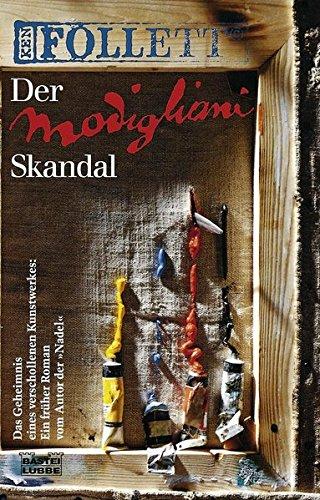 Preisvergleich Produktbild Der Modigliani-Skandal: Roman (Allgemeine Reihe. Bastei Lübbe Taschenbücher)