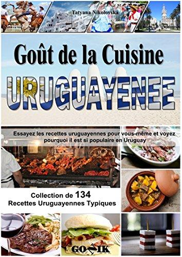 Goût de la Cuisine Uruguayenne