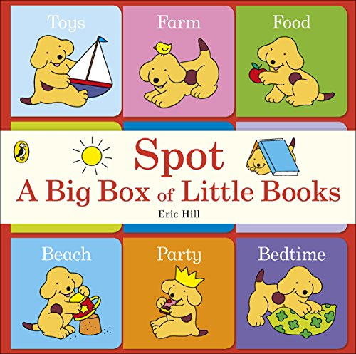 Spot: A Big Box of Little Books par Eric Hill