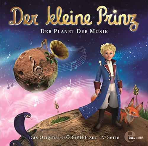 Der kleine Prinz - Original-Hörspiel, Vol. 3: Planet der Musik