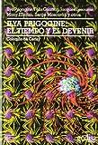 Ilya Prigogine: El Tiempo y El Devenir