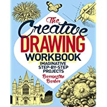 The Creative Drawing Workbook: Imaginative Step-by-Step Projects