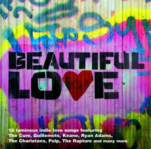 Beautiful Love:The Indie Love ...