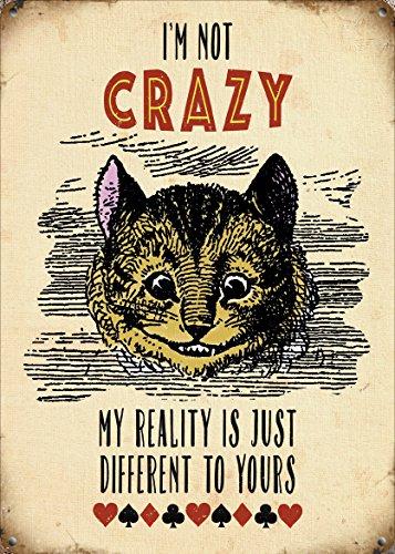 """�mm) Metallschildmit dergrinsenden Katze von""""Alice im Wunderland""""und der Aufschrift""""I'm Not Crazy"""". ()"""