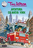 Stilton 6: aventura en Nueva York (Tea Stilton)
