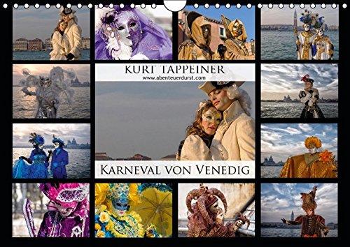 Karneval von Venedig (Wandkalender 2016 DIN A4 quer): Motto: La Natura fantastica - Wunderbare Natur 2014 (Monatskalender, 14 Seiten) (CALVENDO Menschen)