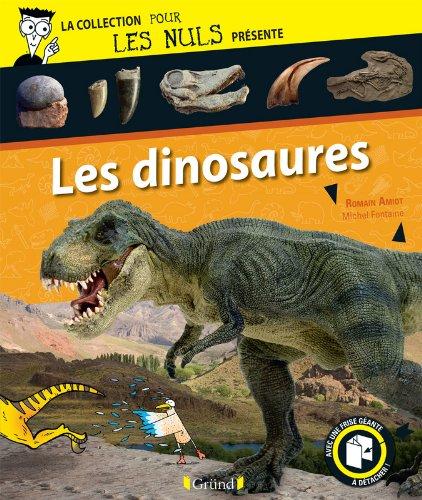 Pour Les Nuls présente Les Dinosaures par Romain AMIOT