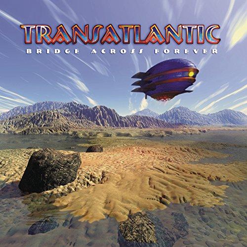 Transatlantic: Bridge Across Forever (Audio CD)