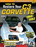 How to Restore Your Corvette: 1968-1982