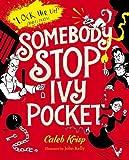 Somebody Stop Ivy Pocket (Ivy Pocket 2)