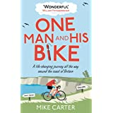 One Man and His Bike: A Life-Changing Journey All the Way Around the Coast of Britain (English Edition)
