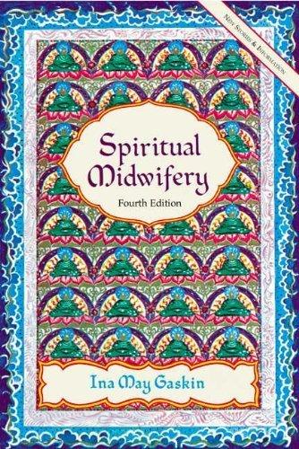 Spiritual Midwifery by Gaskin, Ina May (2002) Paperback