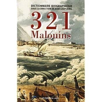 321 Malouins : Dictionnaire biographique