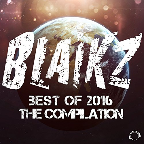 Blaikz-Best of 2016 (The Compilation)