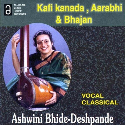 Kafi Kanada Aarabhi Kabir Bhaj