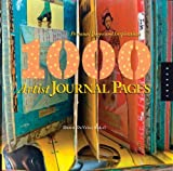 1,000 Artist Journal Pages: Personal Pages and Inspirations (1,000 (Rockport)) by Dawn DeVries Sokol (2008-07-01)