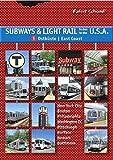 Subways & Light Rail in the U.S.A.: East Coast v. 1: Boston, New York City, New Jersey, Philadelphia, Baltimore, Pittsburgh, Washington D.C.