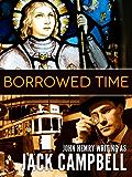 Borrowed Time (English Edition)