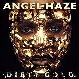 Songtexte von Angel Haze - Dirty Gold