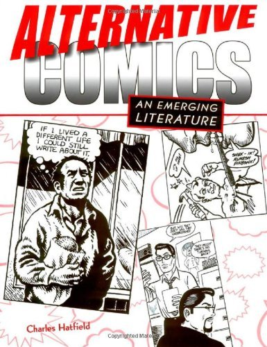 Alternative Comics: An Emerging Literature (English Edition)