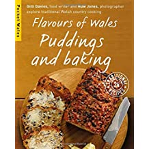 Flavours of Wales: Puddings and Baking