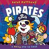 Noisy Pop-Up Pirates (Noisy Pop Up Book)
