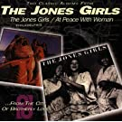Jones Girls/At Peace With Woma