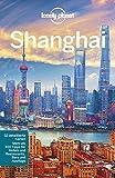 Lonely Planet Reiseführer Shanghai (Lonely Planet Reiseführer Deutsch) - Daniel McCrohan