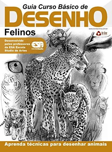 curso básico de desenho felinos ed 01 guia curso de desenho