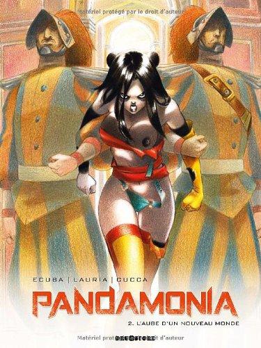 Pandamonia, Tome 2 : L'aube d'un nouveau monde