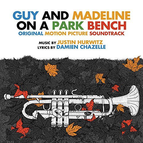 Guy and Madeline on a Park Bench (Original Motion Picture Soundtrack) -