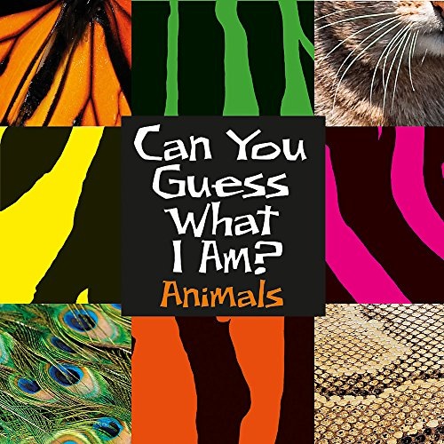 Animals (Can You Guess What I Am?)