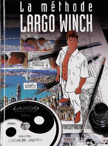 La methode Largo Winch - Avec cd-rom par Jean-Marc Lainé