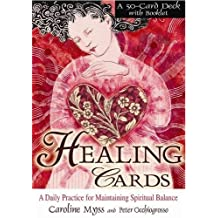 Healing Cards: A Daily Practice for Maintaining Spiritual Balance