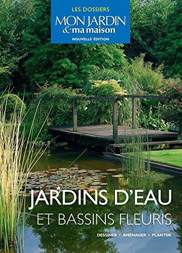 Jardins d'eau et bassins fleuris par Collectif