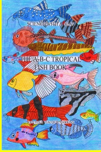 The A-B-C Tropical Fish Book: Part of the A-B-C Science for sale  Delivered anywhere in UK