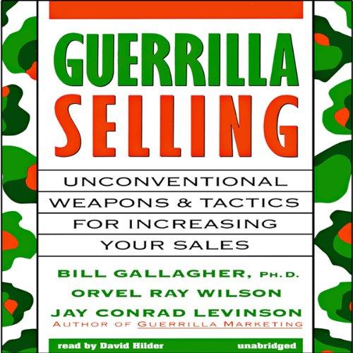 Guerrilla Selling  Audiolibri