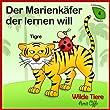 Kinder Bücher in Deutsch: Wilde Tiere (lesen lernen 4)