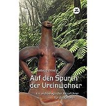Auf den Spuren der Ureinwohner: Ein archäologischer Reiseführer für die Kanaren