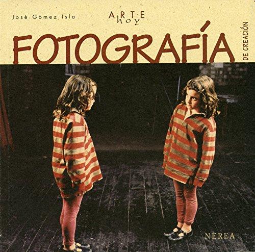 Fotografía de creación (Arte Hoy nº 18)