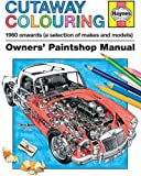 Haynes Cutaway Colouring Book (Owners Paintshop Manuals)