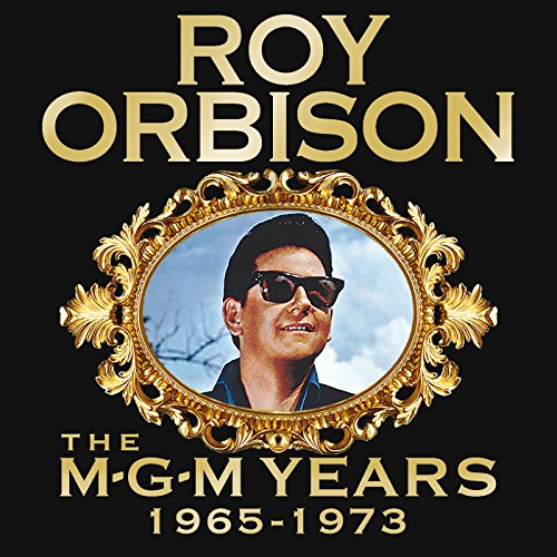 Roy Orbison: The MGM Years 196...