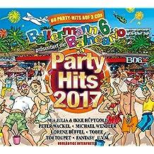 Ballermann 6 Balneario Präs.die Party Hits 2017
