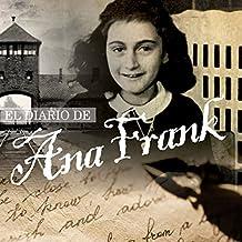 El Diario de Ana Frank [The Diary of Anne Frank]